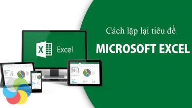 Cách lặp lại tiêu đề trong Excel khi in 1