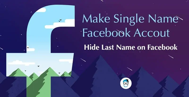 3 cách đổi tên Facebook thành 1 chữ đơn giản trong chớp mắt