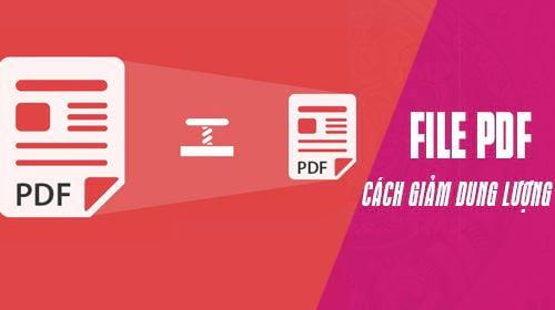 4 cách giảm dung lượng PDF siêu dễ ai cũng có thể làm được
