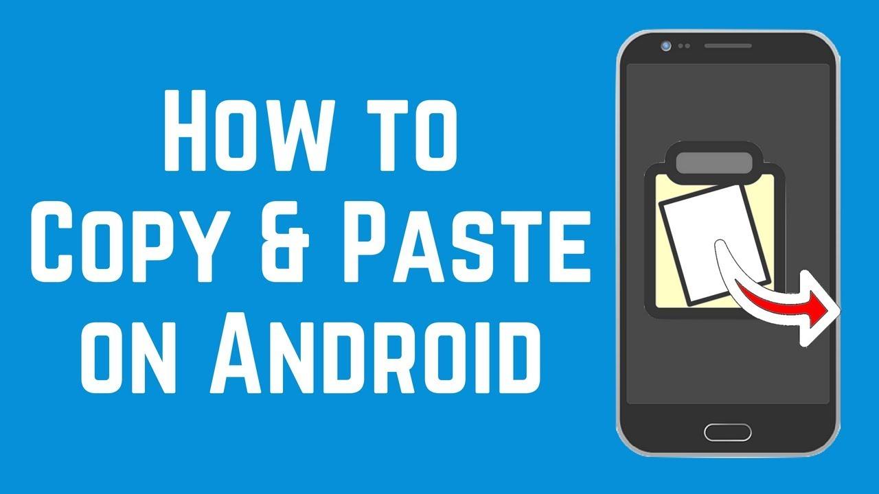cách copy và paste trong Android