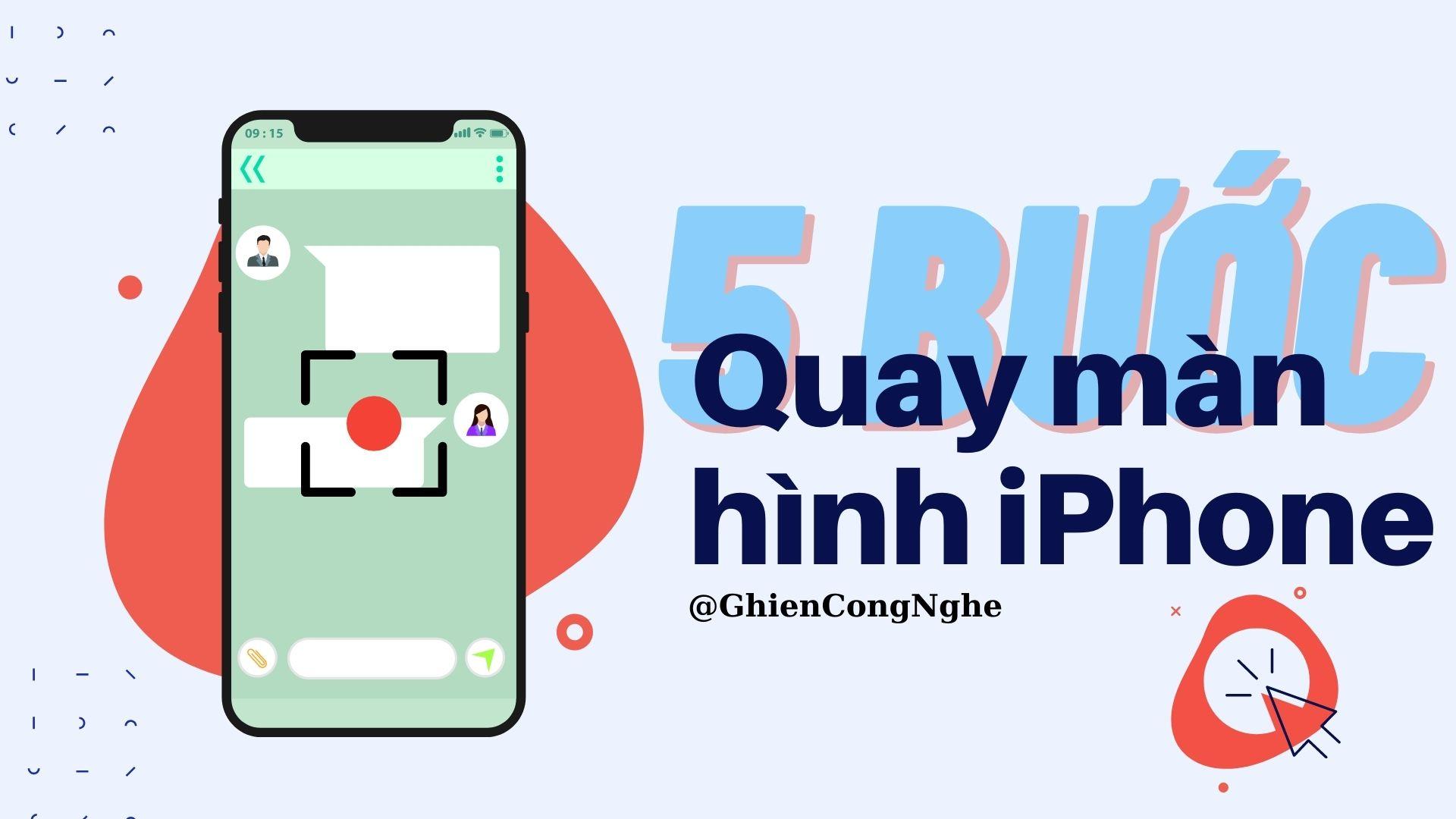 Cách quay màn hình iPhone chỉ với 5 bước đơn giản