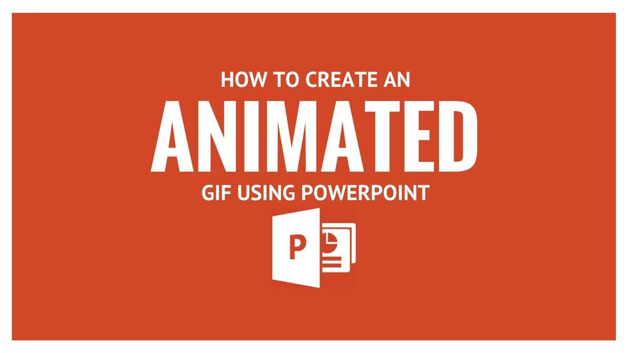 Cách tạo ảnh GIF trong PowerPoint | Ảnh động PowerPoint