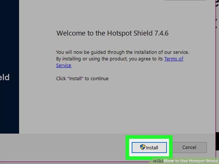 Cách sử dụng Hotspot Shield trên Windows và macOS 13