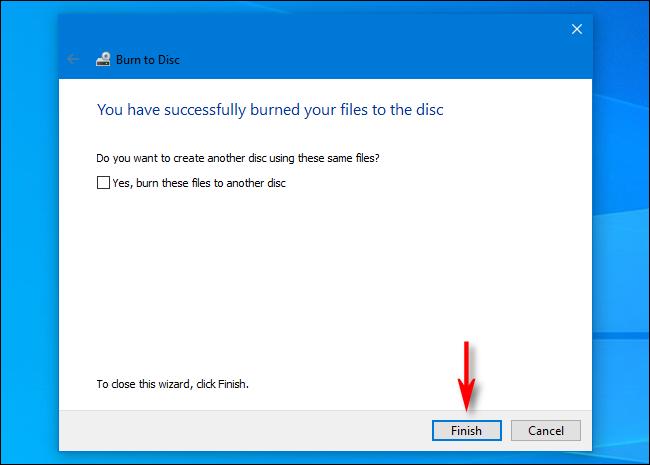 Mách bạn cách ghi file vào đĩa CD/DVD trên Windows 10 16