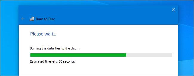 Mách bạn cách ghi file vào đĩa CD/DVD trên Windows 10 7
