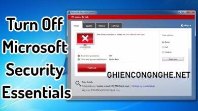 Điểm danh 2 tuyệt chiêu tắt Microsoft Security Essentials trong chớp mắt trên Windows 7 8