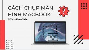 Tổng hợp 4 cách chụp màn hình máy tính Mac không phải ai cũng biết 9