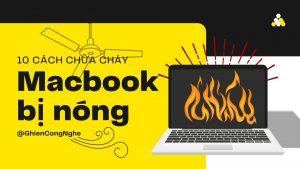 10 cách khắc phục tình trạng MacBook bị nóng 14