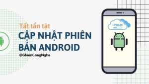 Cách nâng cấp Android