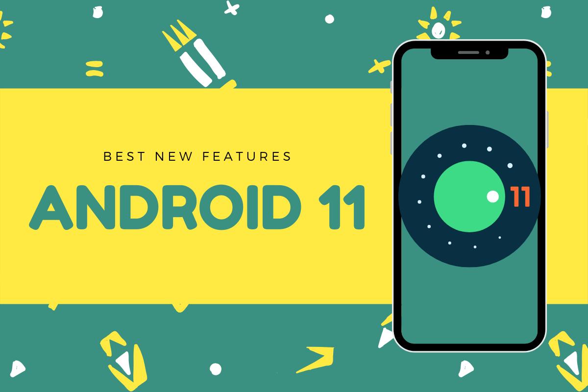 Android 11 có gì mới để đáng phải nâng cấp?