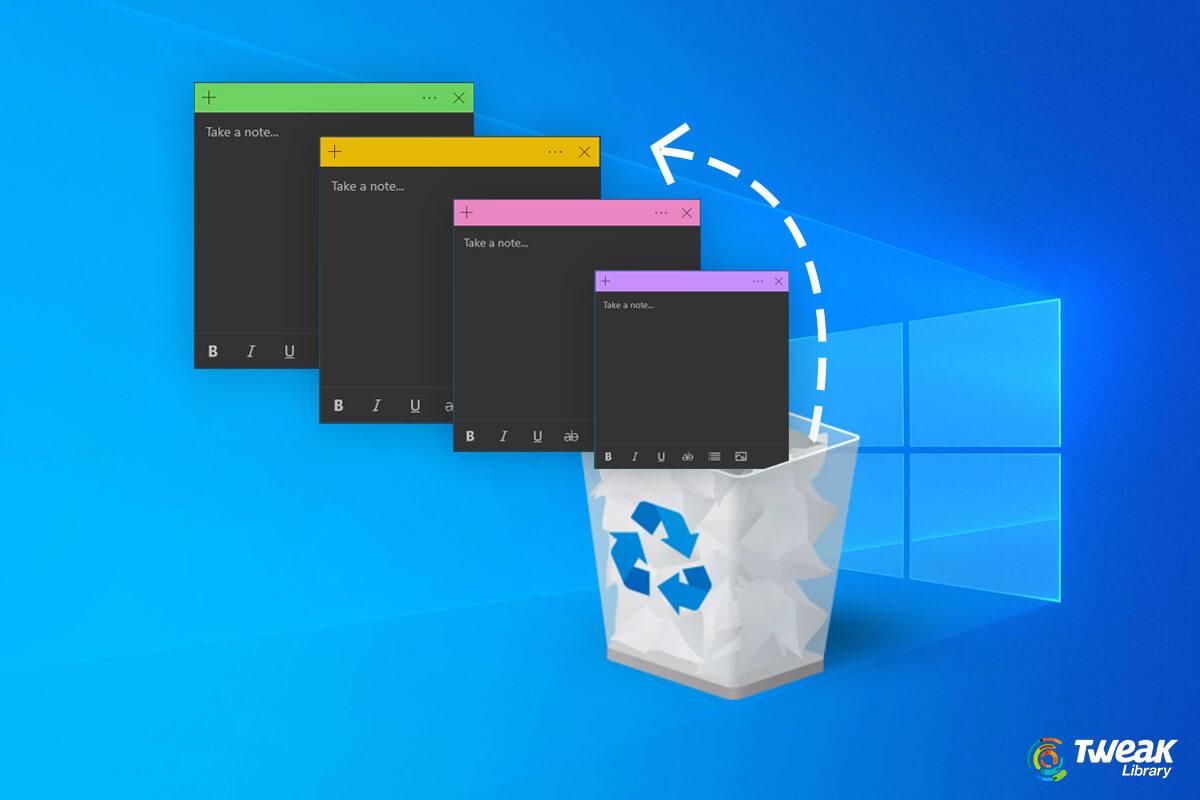 Cách khôi phục Sticky Notes trên Windows 10 cho ai 'lỡ tay' xóa 1