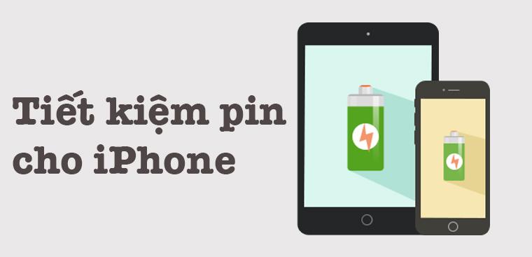 Hướng dẫn tiết kiệm pin iPhone 2021