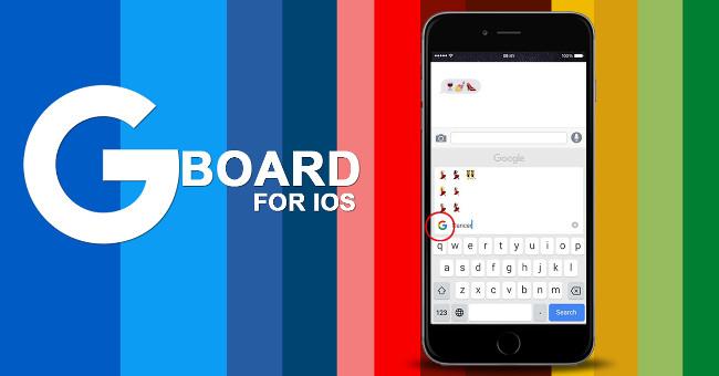 Hướng dẫn cách sử dụng Gboard trên iOS