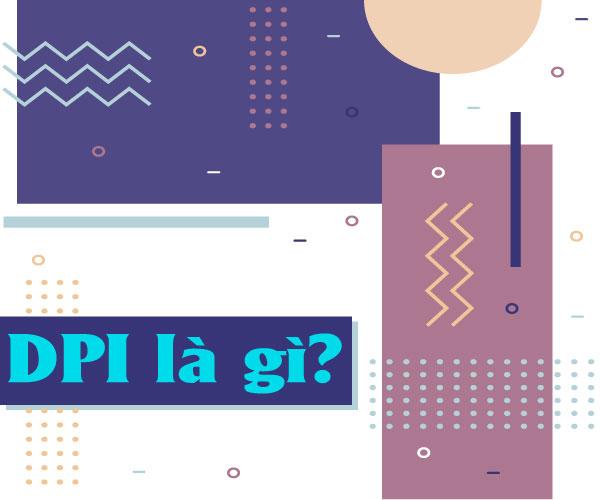 DPI là gì?