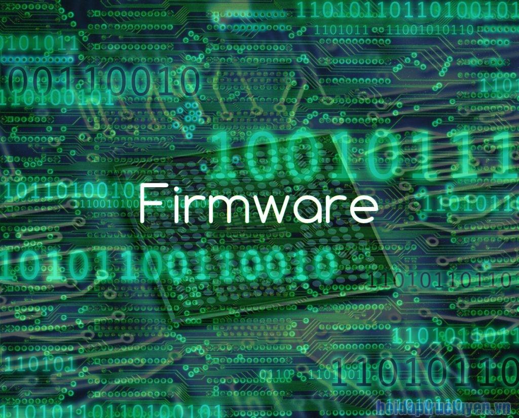 Firmware là gì? Điểm khác biệt giữa Firmware và Software bạn nên biết 1