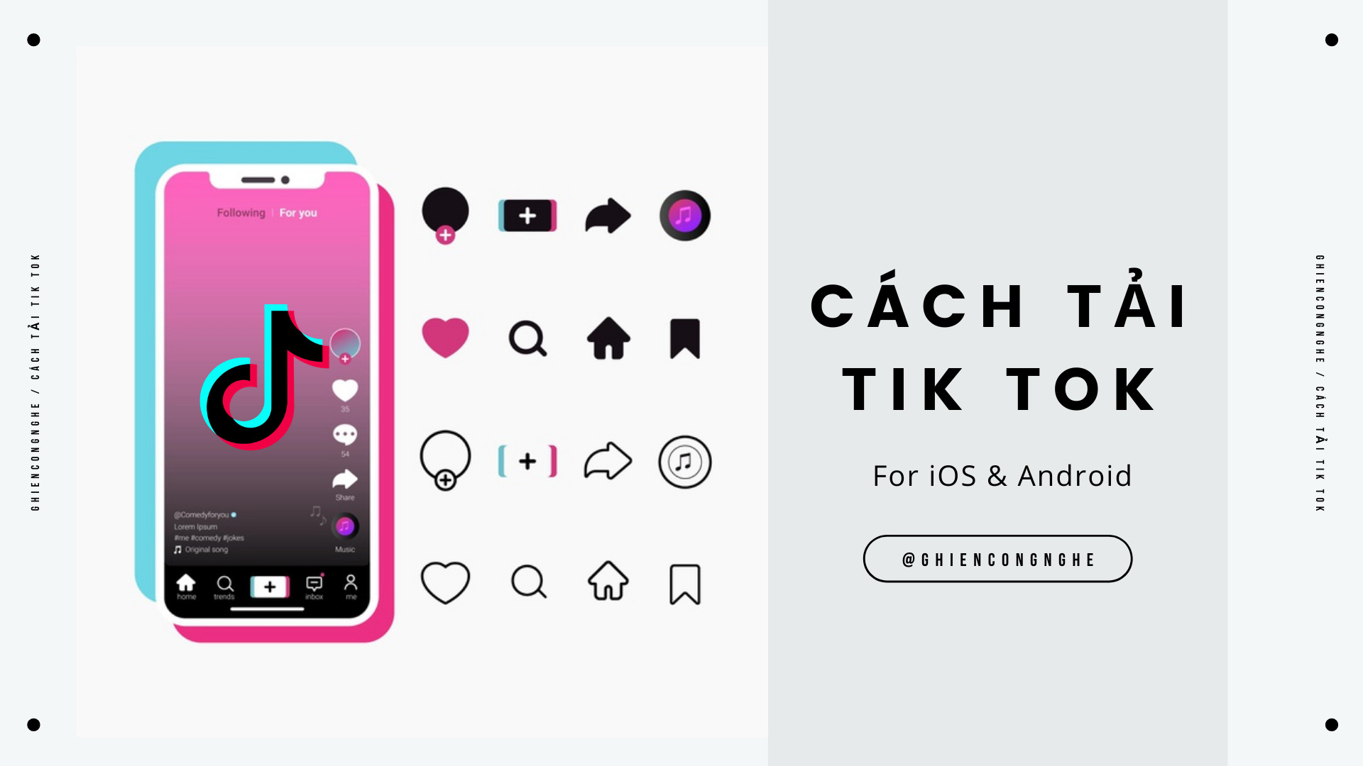 2 cách tải TikTok để thoả sức sống ảo với bạn bè
