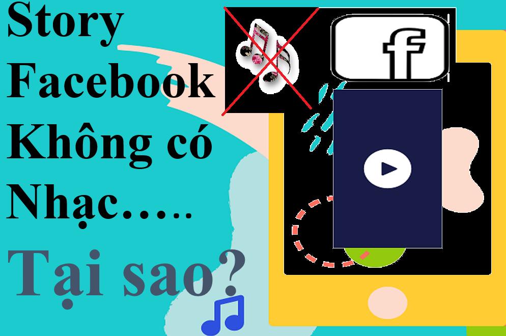 Tại sao Story Facebook không có nhạc?