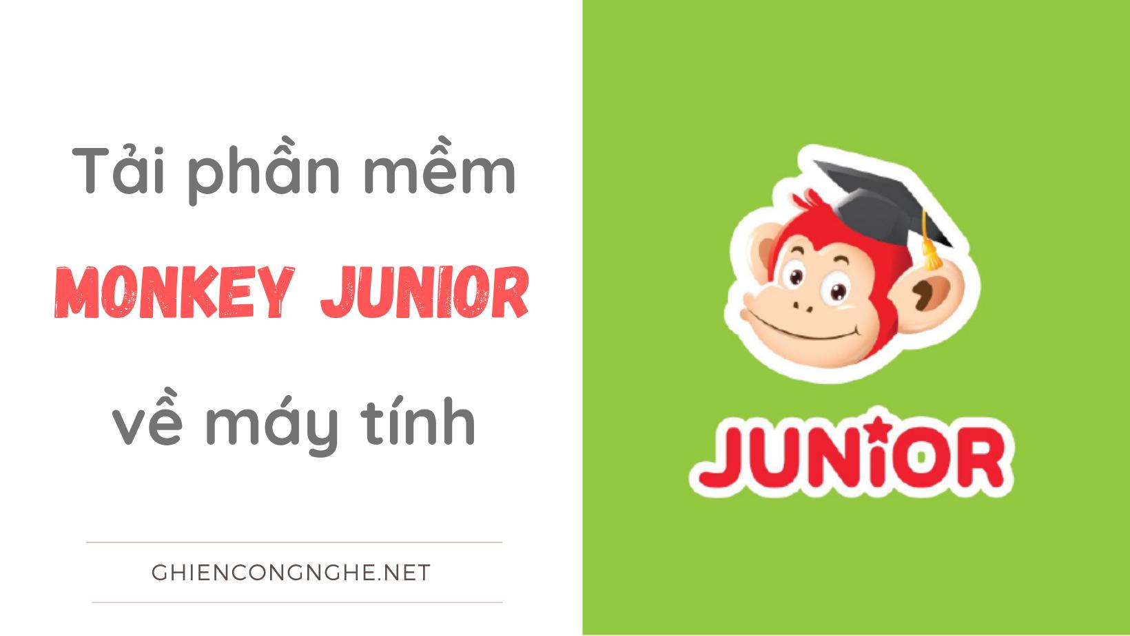 Cách tải phần mềm học tiếng Anh Monkey Junior cho máy tính