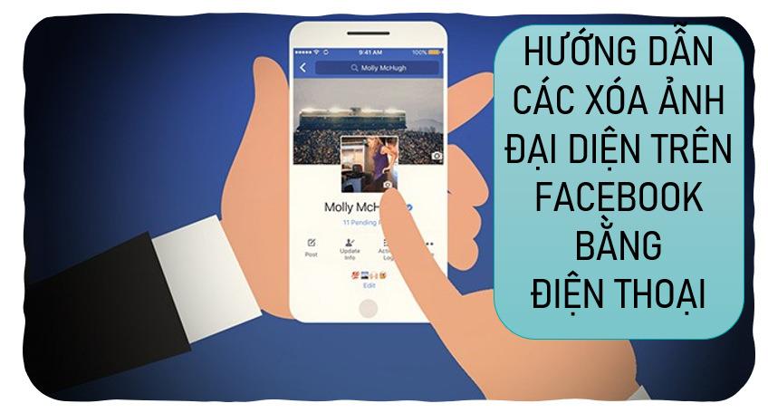 Hướng dẫn cách xóa ảnh đại diện trên Facebook bằng điện thoại