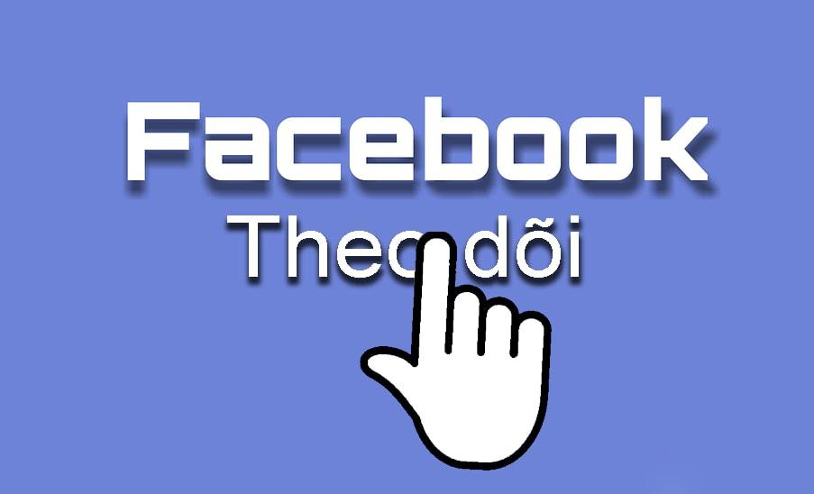 Hướng dẫn cách tăng lượt theo dõi trên Facebook 2021