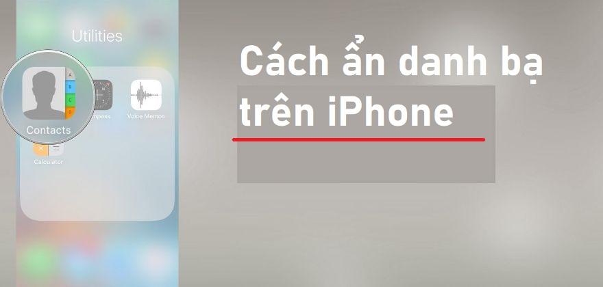 cach an danh ba tren iPhone 15