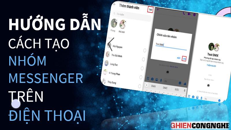 Hướng dẫn các bước tìm cách tạo nhóm Messenger trên điện thoại
