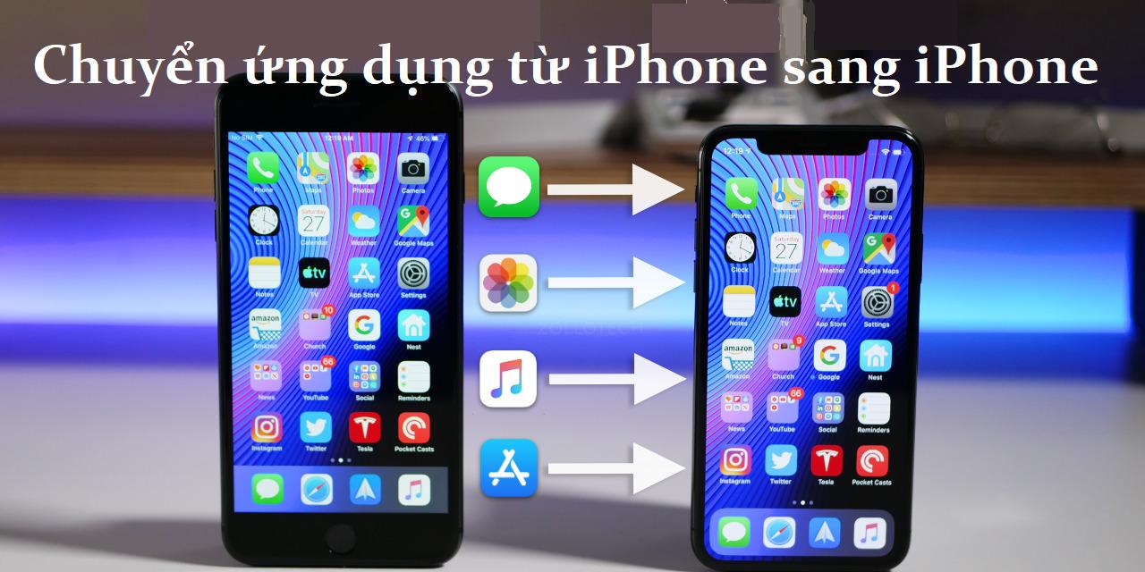 Chuyển ứng dụng từ iPhone sang iPhone. Chỉ có Apple mới khiến mọi thứ đơn giản đến thế