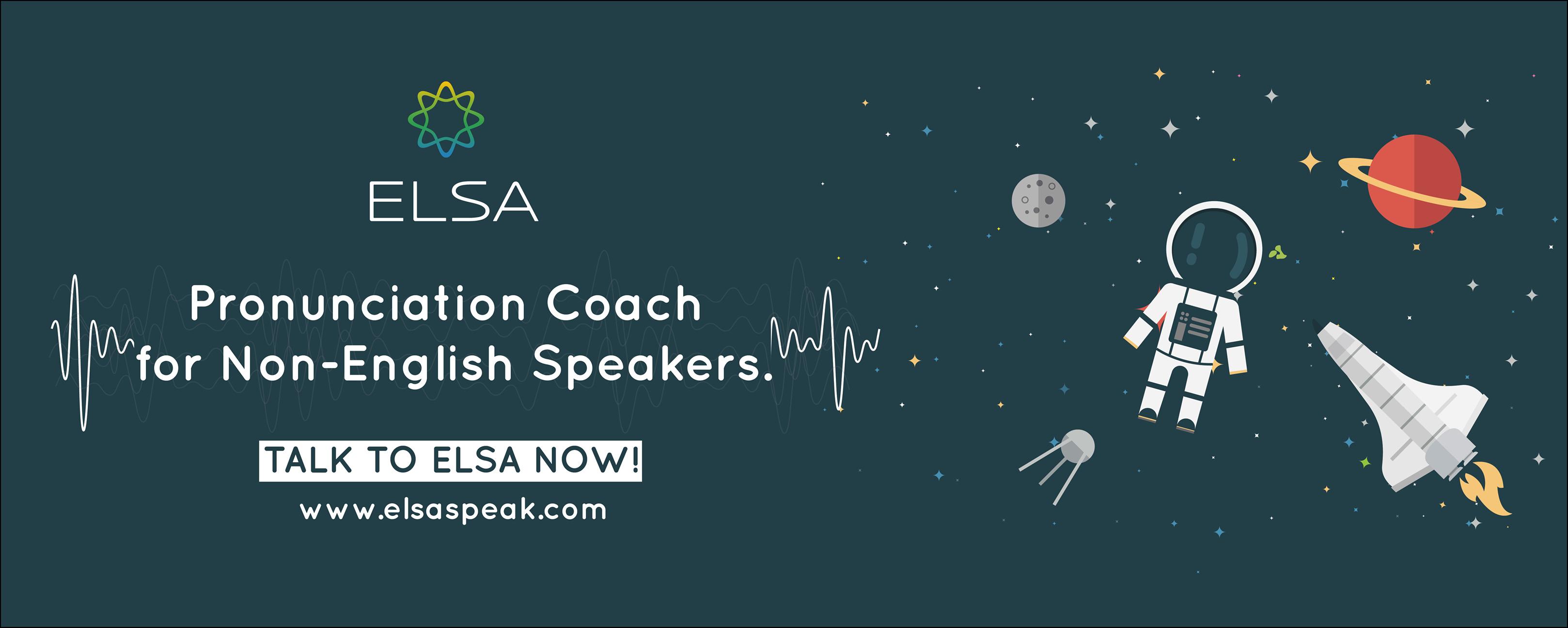 IELTS 9.0 với Elsa Speak: phần mềm Elsa Speak có tốt không? 1