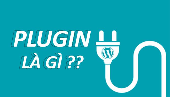 Plugins là gì? 2021 và những điều cơ bản về plugins mà người làm WordPress cần biết