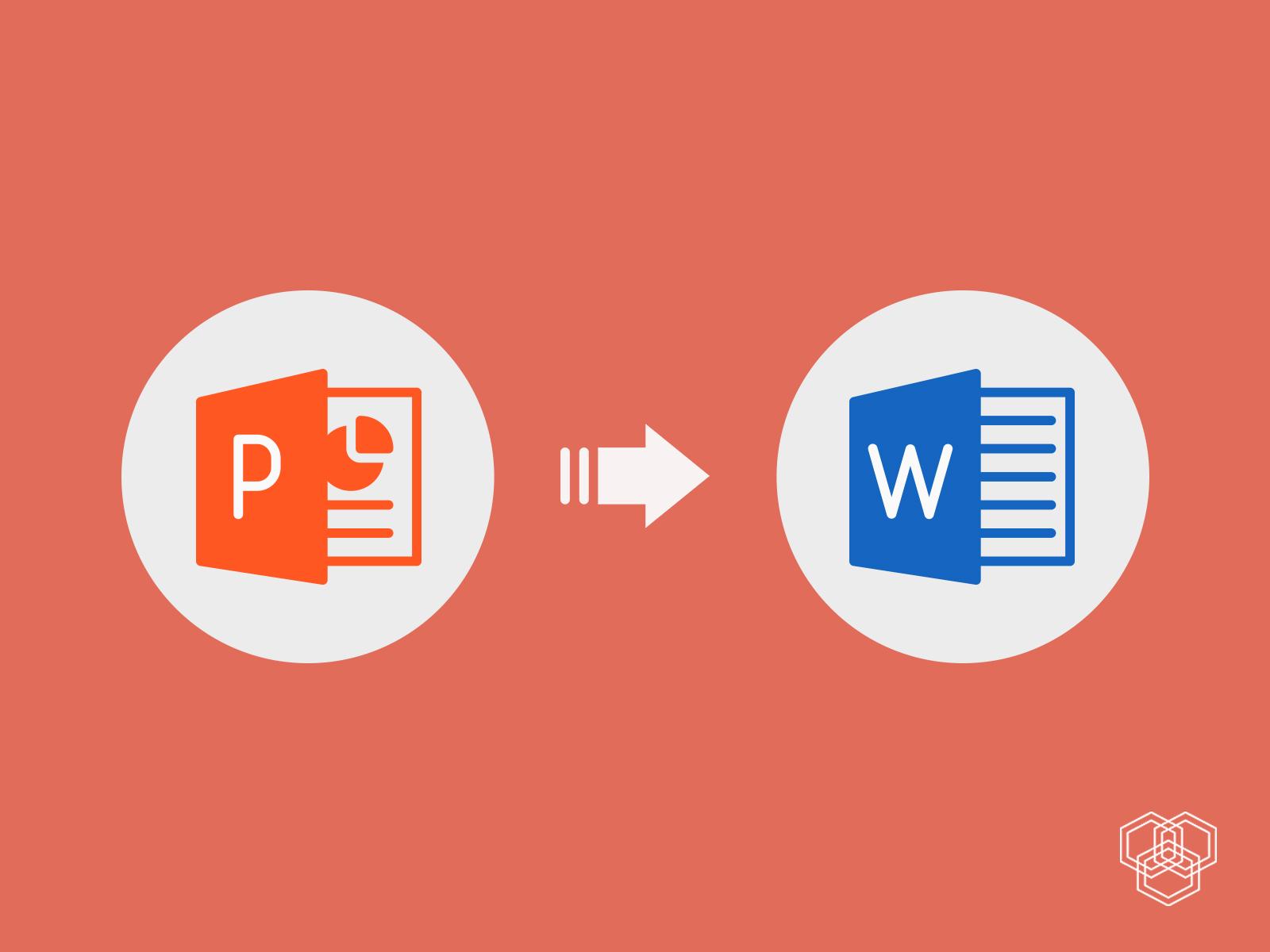 2 cách chuyển PowerPoint sang Word cực đơn giản mà hiệu quả
