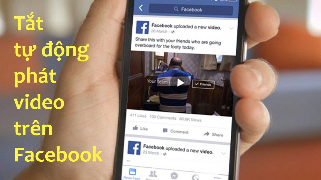 Hướng dẫn chi tiết cách tắt tự phát video trên Facebook cho mọi nền tảng