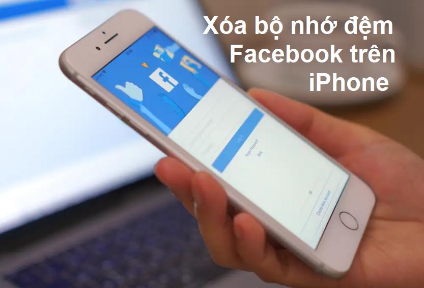 xoa bo nho dem facebook tren iphone