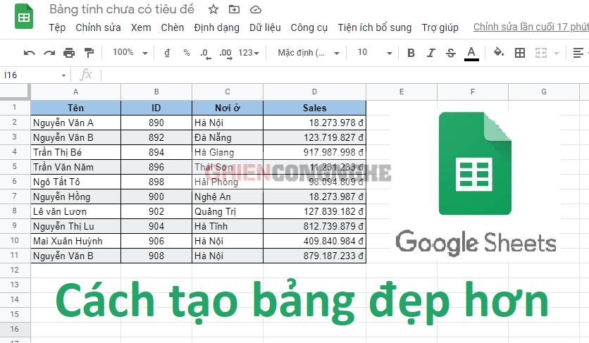 Cách tạo bảng trong Google Sheet trông đẹp mắt hơn
