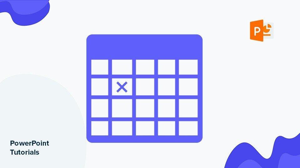 Cách tạo bảng trong PowerPoint cho người mới bắt đầu 2021