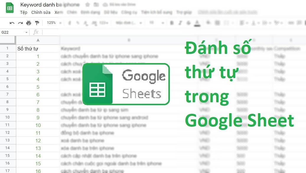 Hướng dẫn chi tiết cách đánh số thứ tự trong Google Sheet