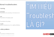Troubleshoot là gì? Điều gì bạn có thể làm với ứng dụng tự động fix lỗi trên Windows? 10