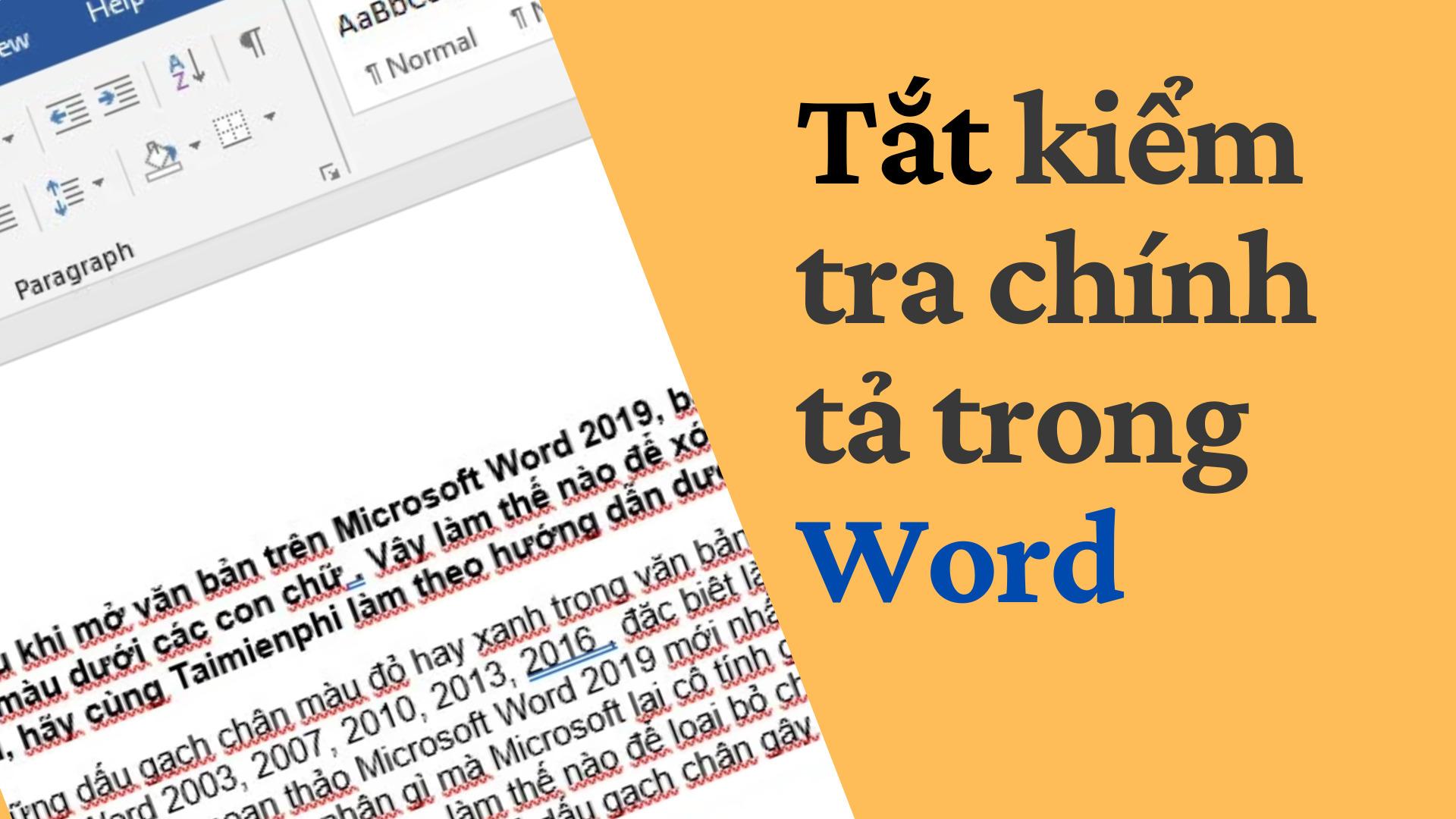 Thực hiện tắt kiểm tra chính tả trong Word ngay nếu không bạn sẽ rước bực vào người