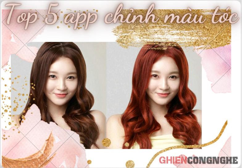 Muốn biết mình hợp với màu tóc nào thì chớ nên bỏ qua top 5 app chỉnh màu tóc thần thánh này