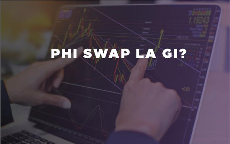Swap là gì?