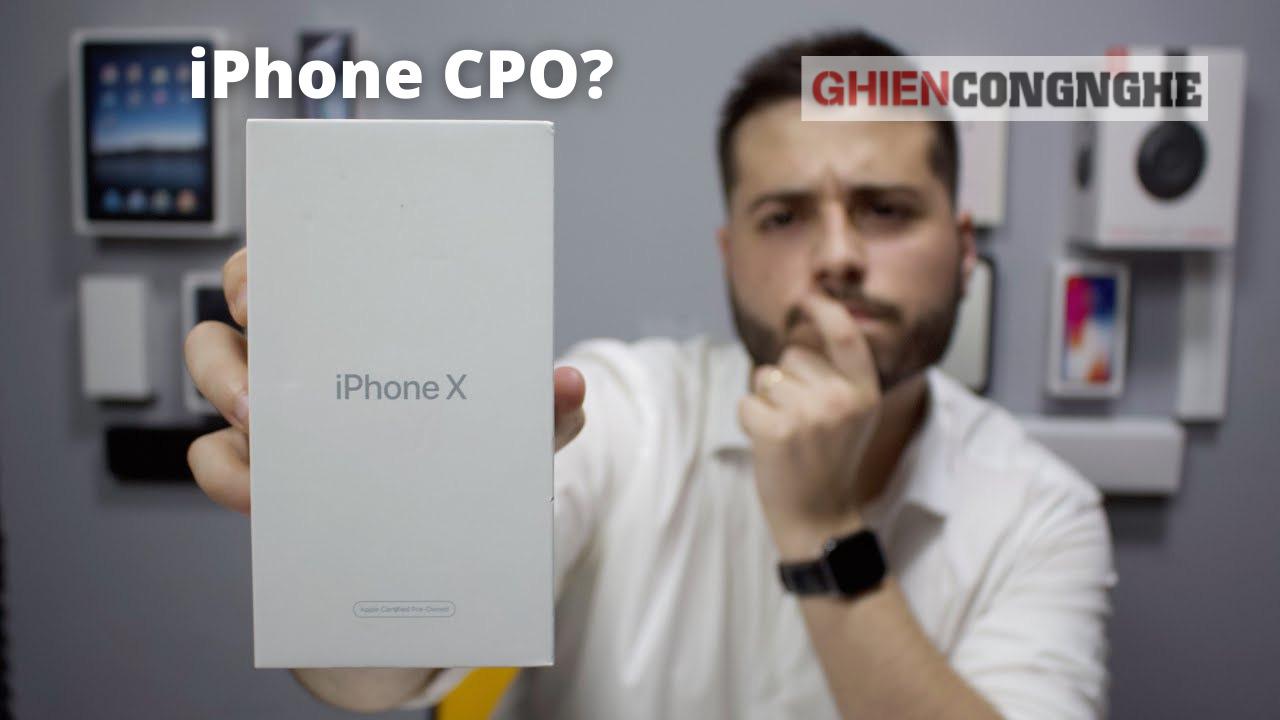 IPhone CPO là gì? Có nên đánh đổi vài triệu đồng để đem về chiếc iPhone CPO này