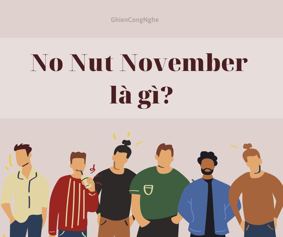 """No Nut November là gì mà lại khiến tháng 11 đàn ông phải """"nhịn"""" chuyện ấy?"""