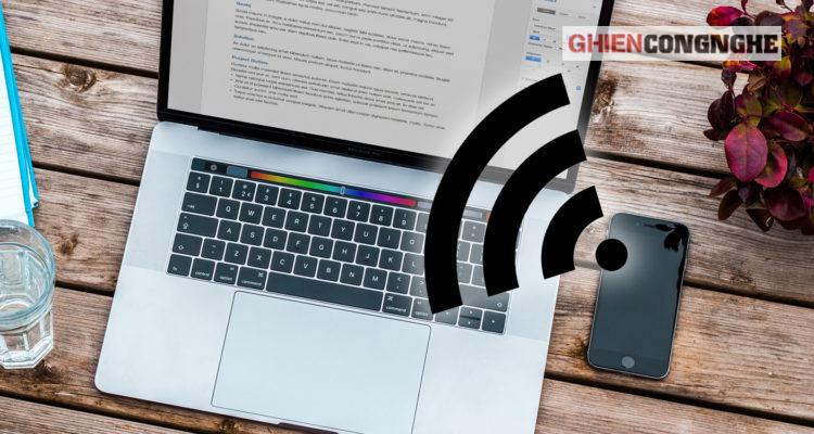 Cách phát WiFi trên máy tính, điện thoại Android hay iOS bạn nên biết