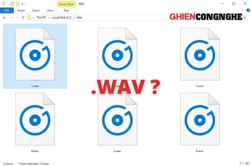 File WAV là gì? Sự khác nhau giữa WAV và FLAC là gì?