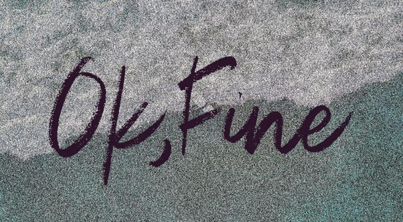 Ok Fine nghĩa là gì