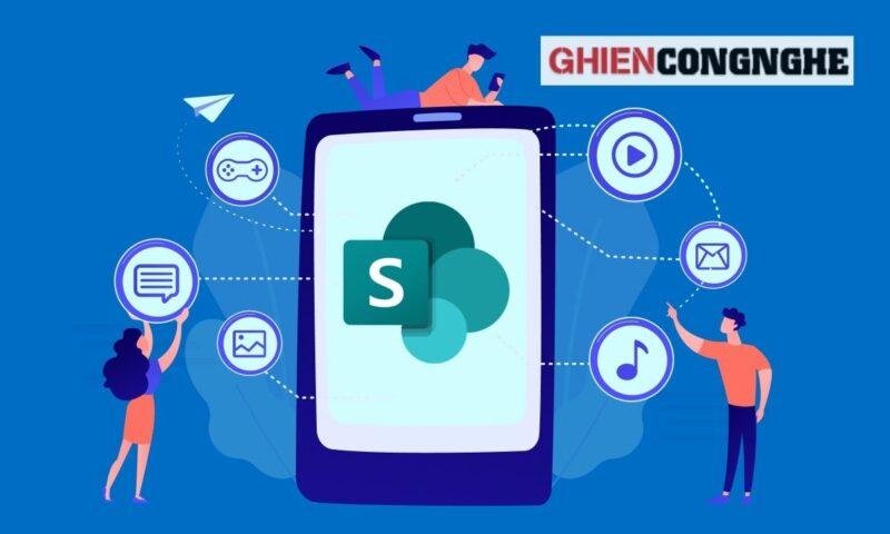 SharePoint là gì? Phần mềm cộng tác nhóm này có gì hấp dẫn