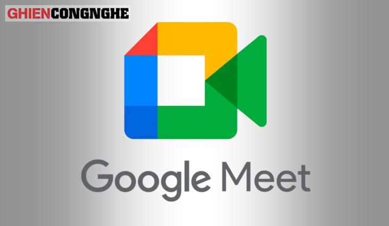 Cách sử dụng Google Meet đơn giản dễ hiểu cho ai cần