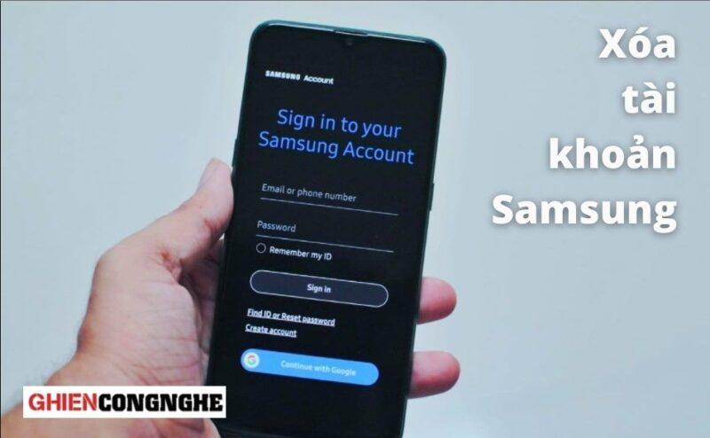 Những cách xóa tài khoản Samsung Account chỉ với vài bước đơn giản
